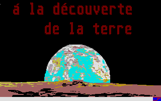 Screenshot of À La Découverte De La Terre