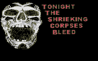 Thumbnail of other screenshot of Tonight the Shrieking Corpses Bleed