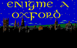 Large screenshot of Enigme a Oxford (nouvelle edition)